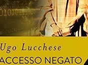 Anteprima: Accesso negato Lucchese