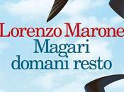 APPUNTAMENTO LIBRERIA Magari Domani Resto Lorenzo Marone Feltrinelli