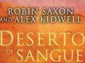 Anteprima: Deserto sangue Robin Saxon Alex Kidwell