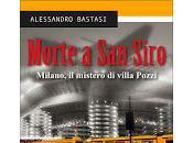 Morte Siro Milano, mistero villa Pozzi Alessandro Bastasi