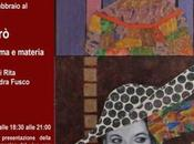 """febbraio marzo 2017 """"MaXrò anima Materia"""" allo Studio Medina"""