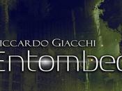 Entombed, Riccardo Giacchi Recensione