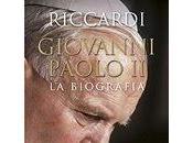 Giovanni Paolo biografia Andrea Riccardi (Edizioni Paolo)