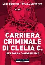Arriva libreria Clelia camorra femminile