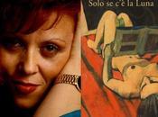 """SILVANA GRASSO (con """"Solo Luna"""" Marsilio) """"Letteratitudine"""