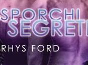 Nuova uscita: aprile Sporchi segreti Rhys Ford
