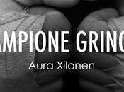 Campione gringo Aura Xilonen #booktalk