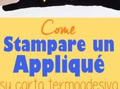 Come stampare applique carta termoadesiva (Heat Bond)