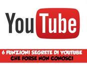 YouTube: funzioni segrete forse conosci