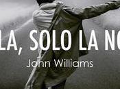 Nulla, solo notte John Williams #booktalk