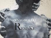 Remake, Anna Giraldo Recensione