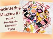 Decluttering makeup primer, fondotinta, correttori ciprie