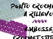 punto all'uncinetto rilievo Embossed crochet stitch, free pattern