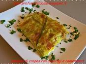 Lasagna crepes asparagi camembert