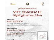 """Vite Sbandate. Brigantaggio basso Salento (1860-1866)"" Ivan Ferrari"