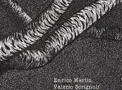 ENRICO MERLIN, VALERIO SCRIGNOLI-Maledetti [Area Music]
