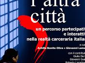 L'altra città percorso partecipativo interattivo nella realtà carceraria italiana