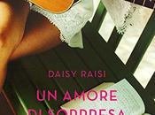 """Segnalazione amore sorpresa"""" Daisy Raisi"""