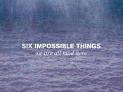 "uscito Here"" album debutto Impossible Things!"