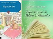 Recensione: ''Sogni Carta'' Melania D'Alessandro