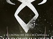 """Recensione: """"SHADOWHUNTERS. CRONACHE DELL'ACCADEMIA"""" Cassandra Clare."""