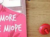 """""""L'amore miope"""", nuovo libro sono dimenticata presentare."""