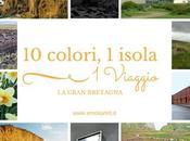 Dieci colori, un'isola, viaggio: Gran Bretagna