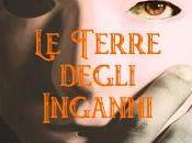 """Terre degli Inganni"""" (L'occhio Veggente vol. Maria Stella Bruno"""