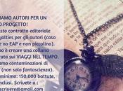 Annuncio: cerchiamo autori nuovo progetto editoriale!