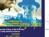 """Palermo 20-23 maggio 2017, Concorso internazionale poesia narrativa """"Jorgos Seferis"""". Dalle sponde d'Asia lidi Sicilia.Viaggio nella Grecità moderna"""