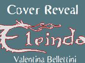 """[Cover Reveal Doppia] """"Eleinda Leggenda Futuro"""" Prequel Vita prima della Leggenda"""" Nuove Edizioni"""
