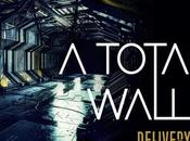 Delivery, djent degli Total Wall