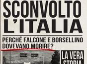 FALCONE BORSELLINO. giorni hanno sconvolto l'Italia: maggio luglio 1992 John Follain, Newton Compton Editori