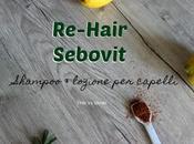 Re-Hair Sebovit: soluzione naturale ricrescita capelli!