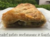 Strudel salato melanzane basilico
