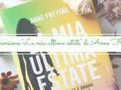 """Recensione: ultima estate"""" Anne Freytag"""