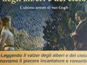 """Presentazione: valzer degli alberi cielo"""" L'ultimo amore Gogh Jean Michel Guenassia"""