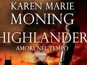HIGHLANDER AMORI TEMPO Karen Marie Moning (Leggerditore)