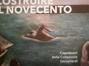 Costruire Novecento. Capolavori della Collezione Giovanardi Palazzo Fava, Bologna 24-06-2017