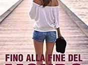 FINO ALLA FINE MONDO MATCHING SCARS VALENTINA FERRARO della fine ventunesimo libro 2017)
