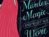 Murder, Magic What Wore
