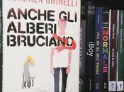 Recensione, QUANDO ALBERI BRUCIANO Lorenza Ghinelli