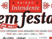 Lisbona luglio quartiere Intendente Festa!