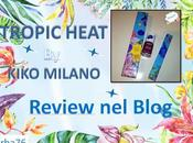 [recensione] tropic heat collection kiko milano
