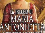 Recensione:La trilogia Maria Antonietta