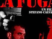 uscita fuga, l'ultimo, atteso film Stefano Calvagna