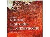 """Simona Iacono, """"Le streghe Lenzavacche"""""""