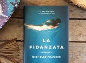 Recensione, FIDANZATA Michelle Frances