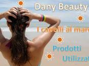 [dany beauty] capelli mare- prodotti utilizzati