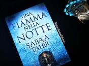 [Recensione] fiamma nella notte Sabaa Tahir